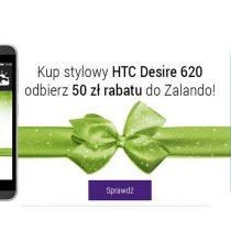 Play rozdaje HTC Desire 620 z Voucherem do Zalando