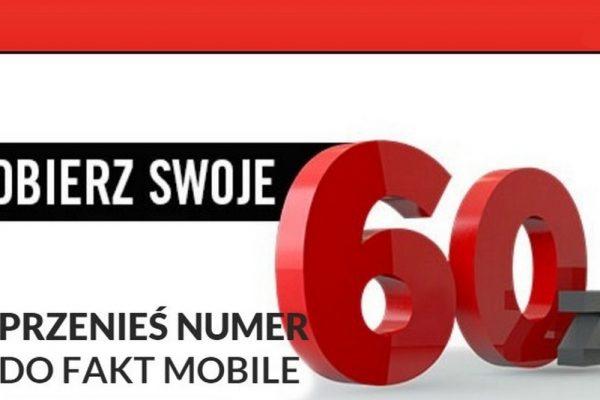 Bonusowe 60 zł dla przenoszących numer do Fakt Mobile