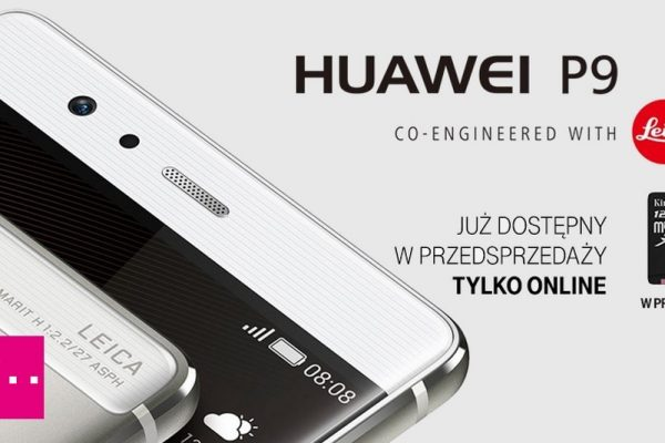 Przedsprzedaż Huawei P9 w Plusie