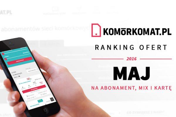 Polecane oferty GSM - Maj 2016