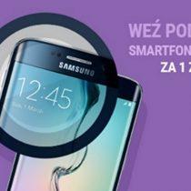 Play – Samsung Galaxy S6 Edge i inne modele za 1 zł
