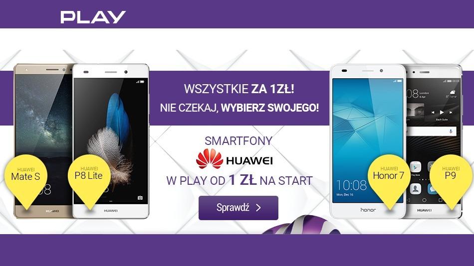 5 modeli Huawei za 1 zł w Play