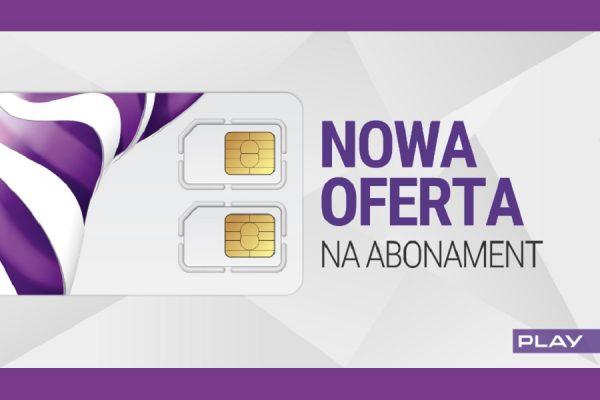 Play Abonamnet nowa oferta