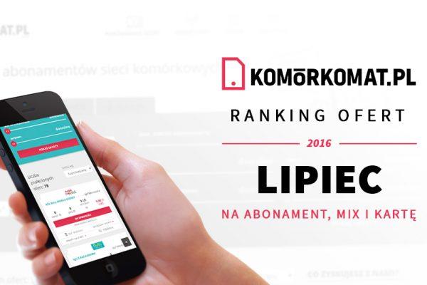 Polecane oferty GSM - Lipiec 2016