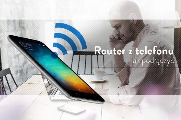 jak-zrobic-router-z-telefonu
