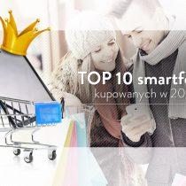 10 najchętniej kupowanych smartfonów w 2016 roku