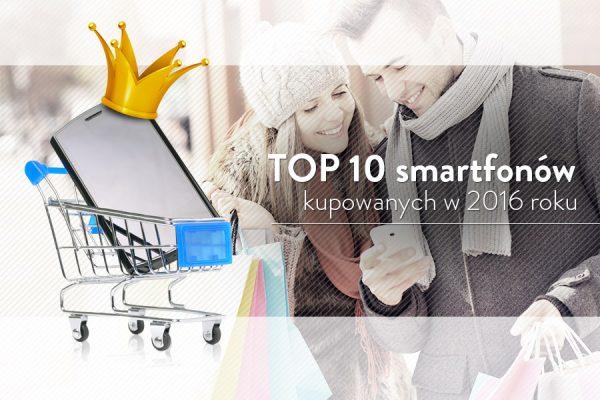 10-najchetniej-kupowanych-smartfonow-2016