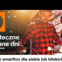 Szalone Dni na Święta w Orange – telefony od 1 zł