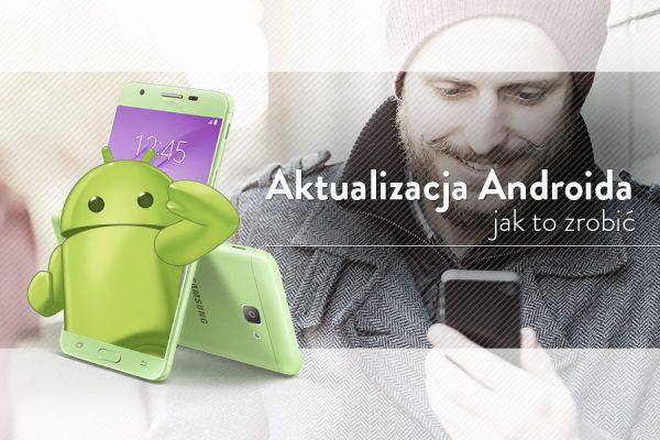 jak-zaktualizowac-androida-poradnik