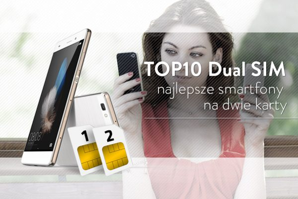 top-10-dual-sim-smartfony-telefony