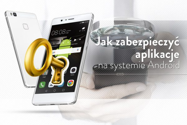 jak-zabezpieczyc-aplikacje-mobilne-haslem-poradnik