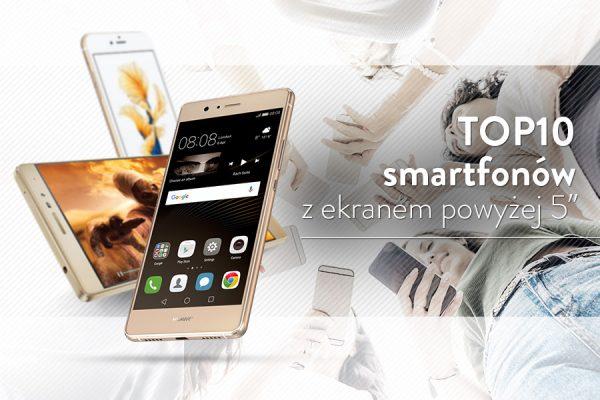 top-10-smartfonow-wyswietlacz-5-cali