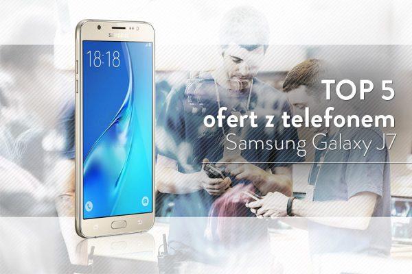 Samsung Galaxy J7 (2016) na abonament
