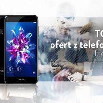 Honor 8 – 5 najlepszych ofert komórkowych