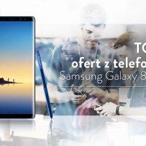 Samsung Galaxy Note 8 – 5 najlepszych ofert komórkowych