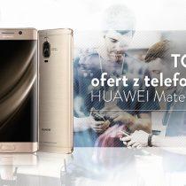Huawei Mate 9 Pro – 5 najlepszych ofert komórkowych