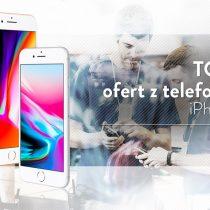 iPhone 8 64 GB – 5 najlepszych ofert komórkowych