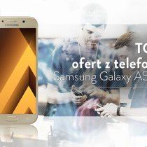 Samsung Galaxy A5 (2017) – 5 najlepszych ofert komórkowych