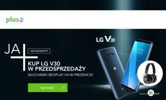 LG V30 w Plusie – przedsprzedaż