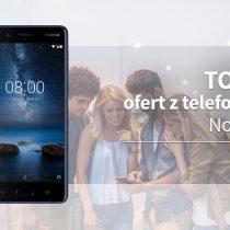 Nokia 8 – 5 najlepszych ofert komórkowych