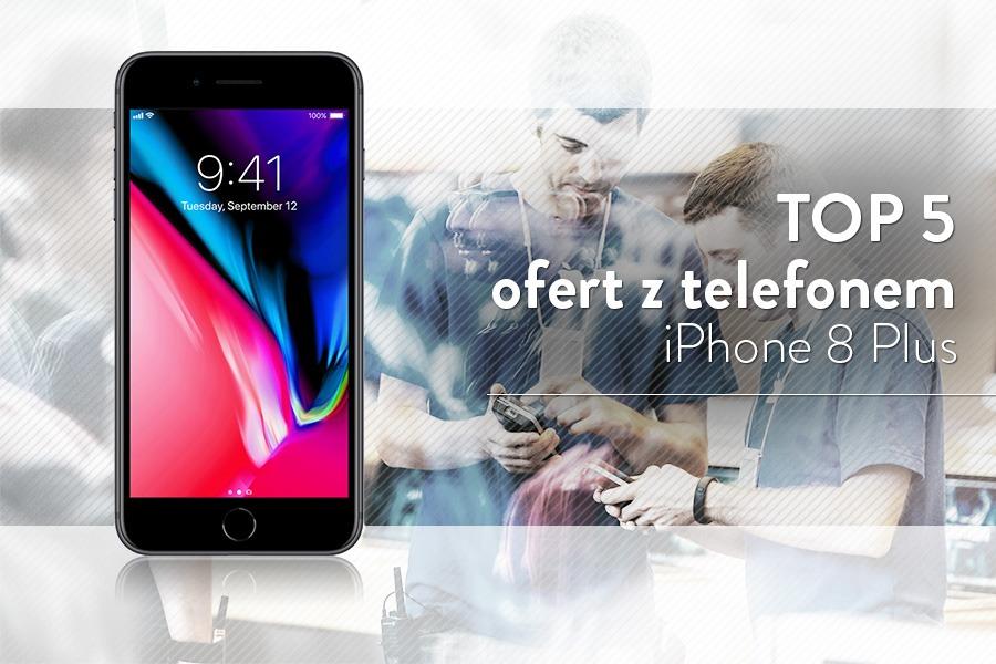 iPhone 8 Plus abonament