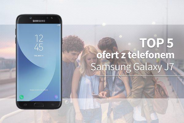 Samsung Galaxy J7 abonament