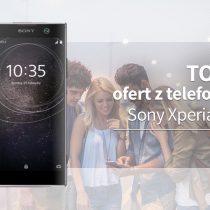 Sony Xperia XA2 – 5 najlepszych ofert komórkowych