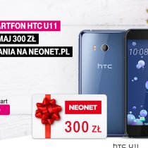 Kup HTC U11 w T-Mobile i odbierz kupon 300 zł do Neonet