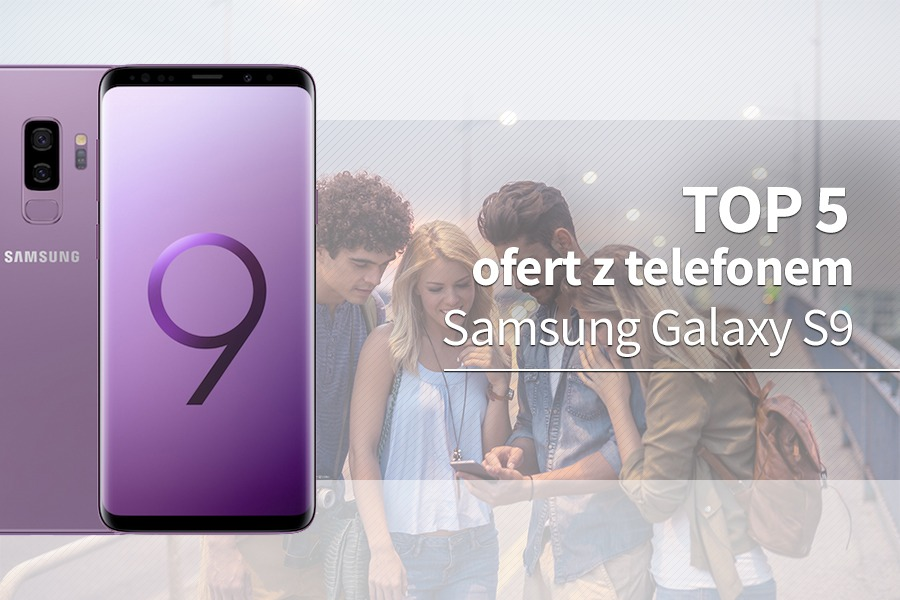 Samsung Galaxy S9 abonament