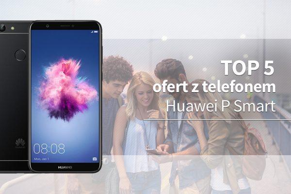 Huawei P Smart abonament