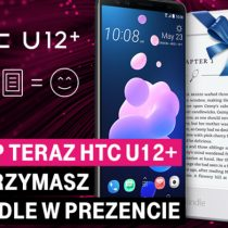 HTC U12+ w T-Mobile od 859 zł – przedsprzedaż