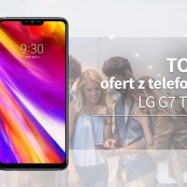 LG G7 ThinQ – 5 najlepszych ofert komórkowych