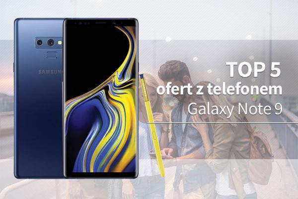 Galaxy Note 9 abonament