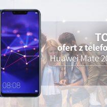Huawei Mate 20 Lite – 5 najlepszych ofert komórkowych