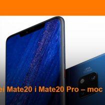 Przedsprzedaż Huawei Mate 20 Pro w Orange od 399 zł