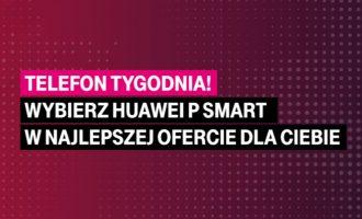 Telefon tygodnia w T-Mobile – Huawei P Smart taniej o 398 zł