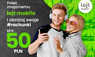 50 zł za polecenie lajt mobile