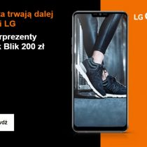Zwrot 200 zł z LG G7 Fit w Orange i inne prezenty