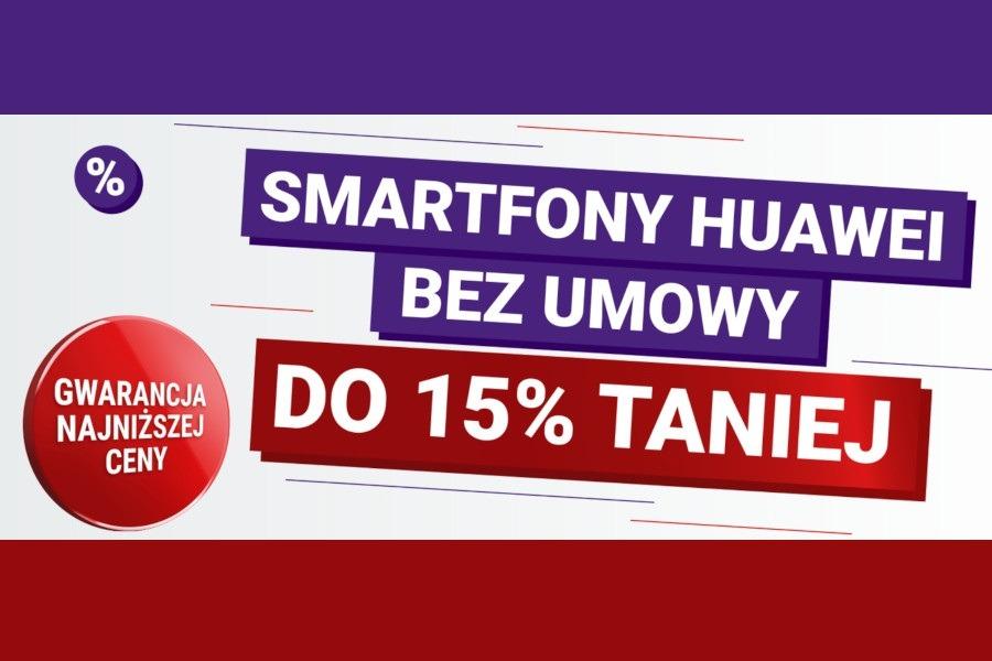 telefony Huawei rabat 15% Play