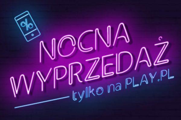 Nocna promocja Play