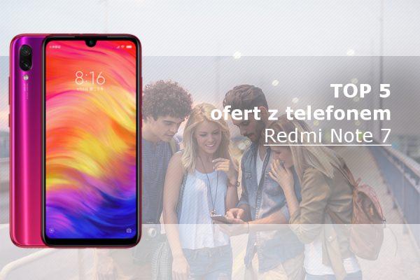 Redmi Note 7 najlepsze oferty