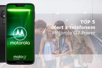 Moto G7 Power najlepsze oferty