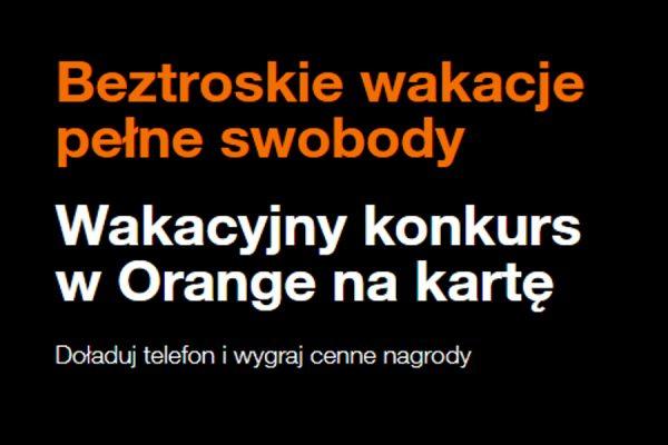 Orange konkurs na wakacje