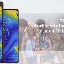 Xiaomi Mi Mix 3 – 5 najlepszych ofert komórkowych