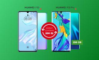 Zwrot 200 zł za zakup Huaweia P30 lub P30 Pro w Plusie