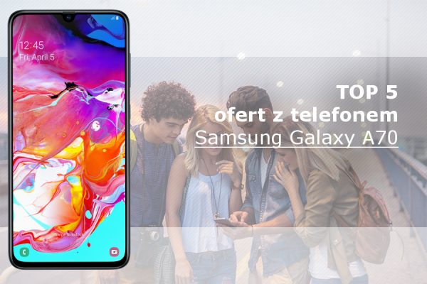 Samsung Galaxy A70 abonament