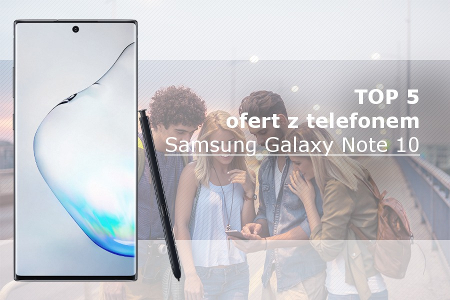 Samsung Galaxy Note 10 abonament