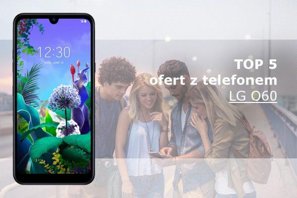 LG Q60 abonament