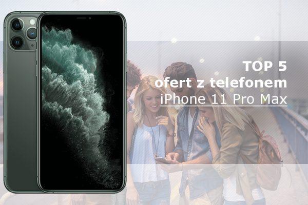iPhone 11 Pro Max abonament