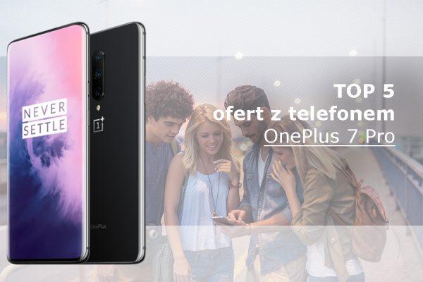 OnePlus 7 Pro abonament